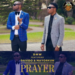 PHOTO: DMW Ft. Davido & Mayorkun – Prayer