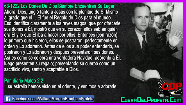 El Regalo de Dios para el mundo RECIBANLO - Citas William Marrion Branham Mensajes