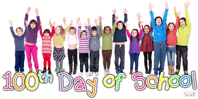 100th Day of School lessons and activities