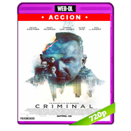 Criminal (2016) WEB-DL 720p Audio Ingles 5.1 Subtitulada