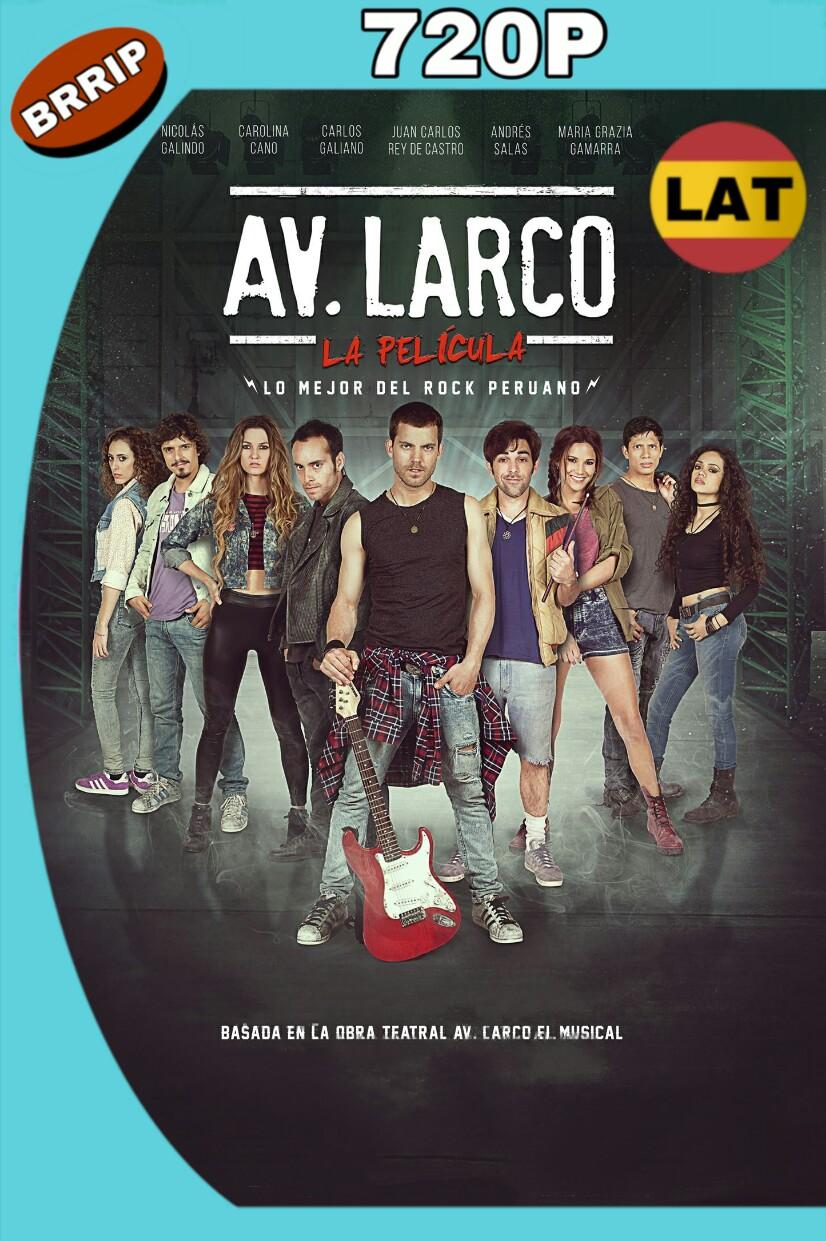 AV. LARCO: LA PELÍCULA (2017) HD 720P LATINO MKV