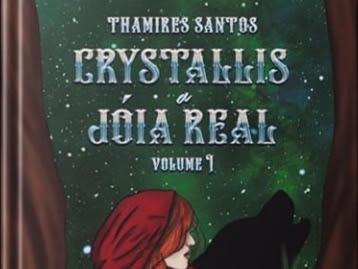 Resenha: Crystallis, a Joia Real (livro 01) - Thamires Santos