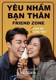 Yêu Nhầm Bạn Thân - Friend Zone (2019) [Thuyết Minh + VietSub]
