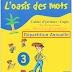 التوزيع السنوي للغة الفرنسية L'oasis des mots المستوى الثالث ابتدائي