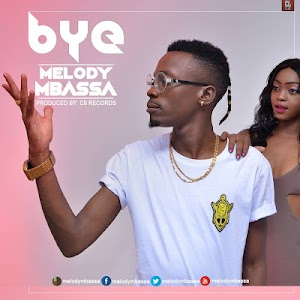 Download Mp3 | Melody Mbassa - Bye