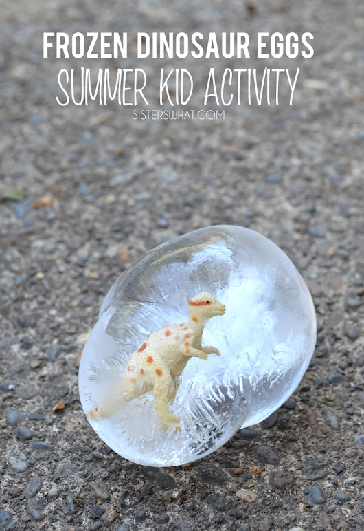 Frozen Dinosaur Eggs - Summer Kid Activity
