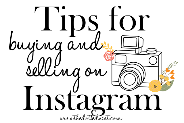 Tips for Buying and Selling on Instagram