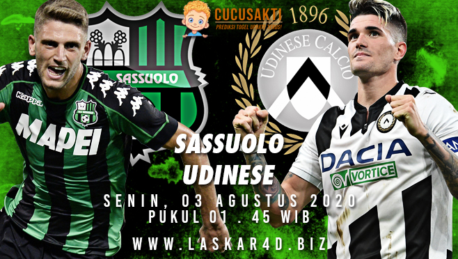 Prediksi Bola Sassuolo vs Udinese Senin 03 Agustus 2020