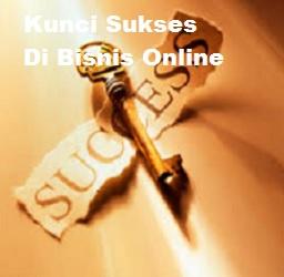 Kunci Sukses Dibisnis Online