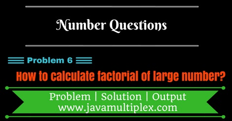 Java program that calculates factorial of a large number.