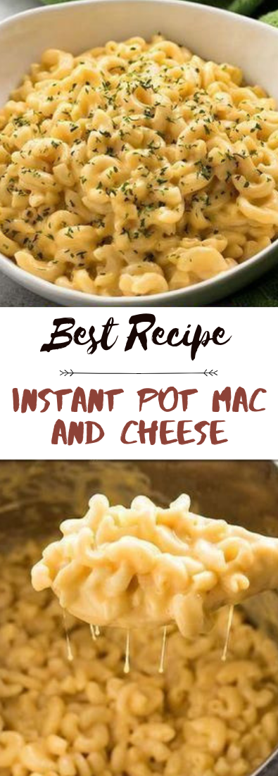 Instant Pot Mac and Cheese #dinnerrecipe #food