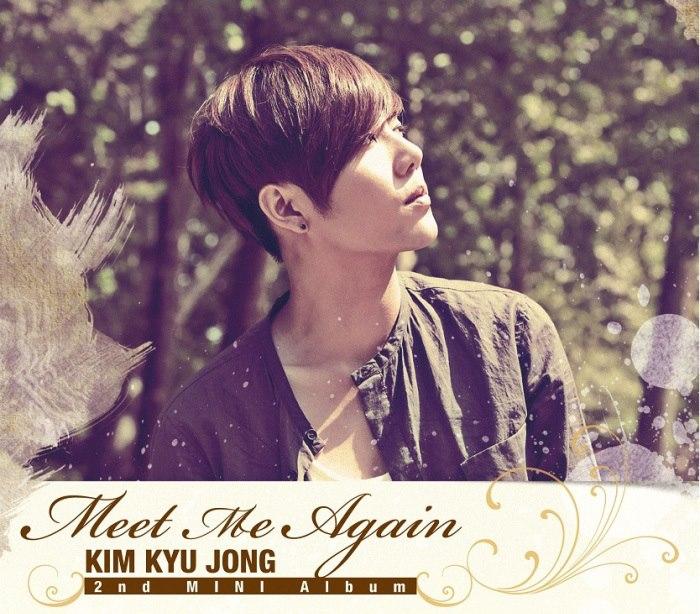 kyu jong meet me again