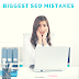 Biggest SEO Mistakes You are Making in 2017!