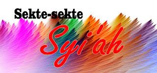 Sekte-sekte Syi'ah (Lengkap)