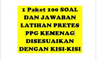 1  Paket 100 + Soal dan Kunci Jawaban Persiapan Pretest PPG Kemenag 2019