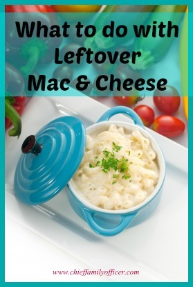 Ideas for Leftover Mac & Cheese - chieffamilyofficer.com