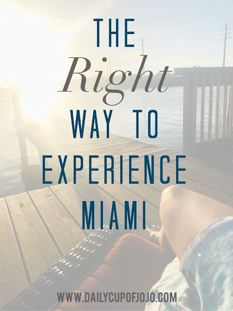 The Right Way to Experience Miami