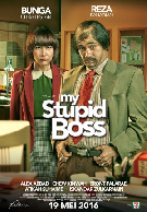 Sinopsis Film MY STUPID BOSS (2016)