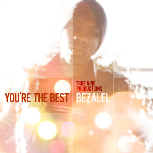 You're the Best - Bezalel