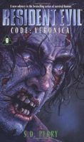 Resident Evil 6: Mật Mã Veronica - S. D. Perry