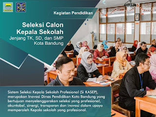 Jadwal Seleksi si Kasep Disdik Kota Bandung