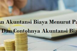 Pengertian Akuntansi Biaya Dan Contohnya Menurut Para Ahli Terlengkap