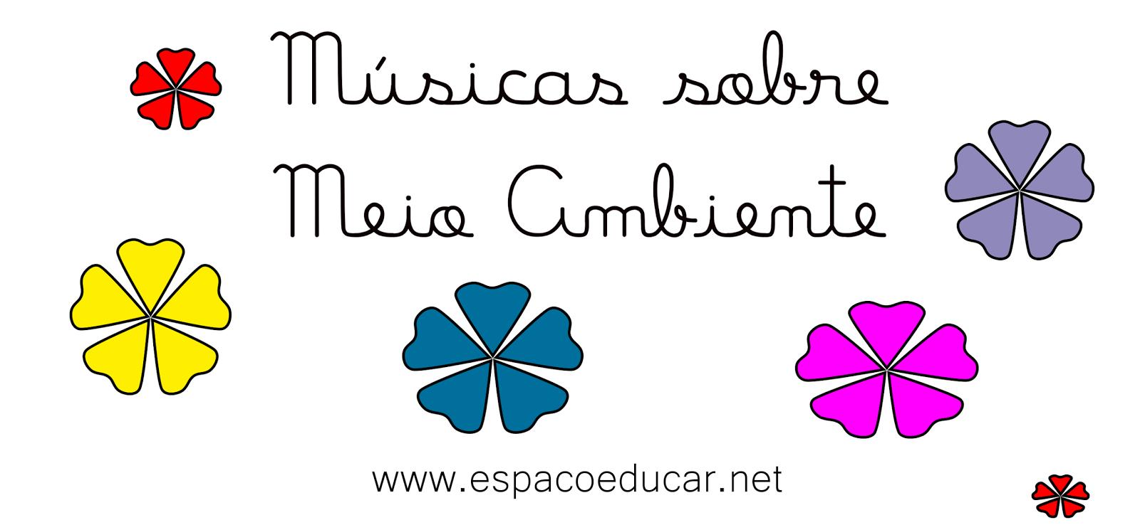 Well-known ESPAÇO EDUCAR: Músicas para a Semana do Meio-Ambiente! FO62