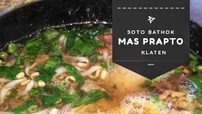 Soto Batok Mas Prapto Klaten