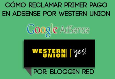 COMO SOLICITAR PAGOS DE ADSENSE POR WESTERN UNION COLOMBIA