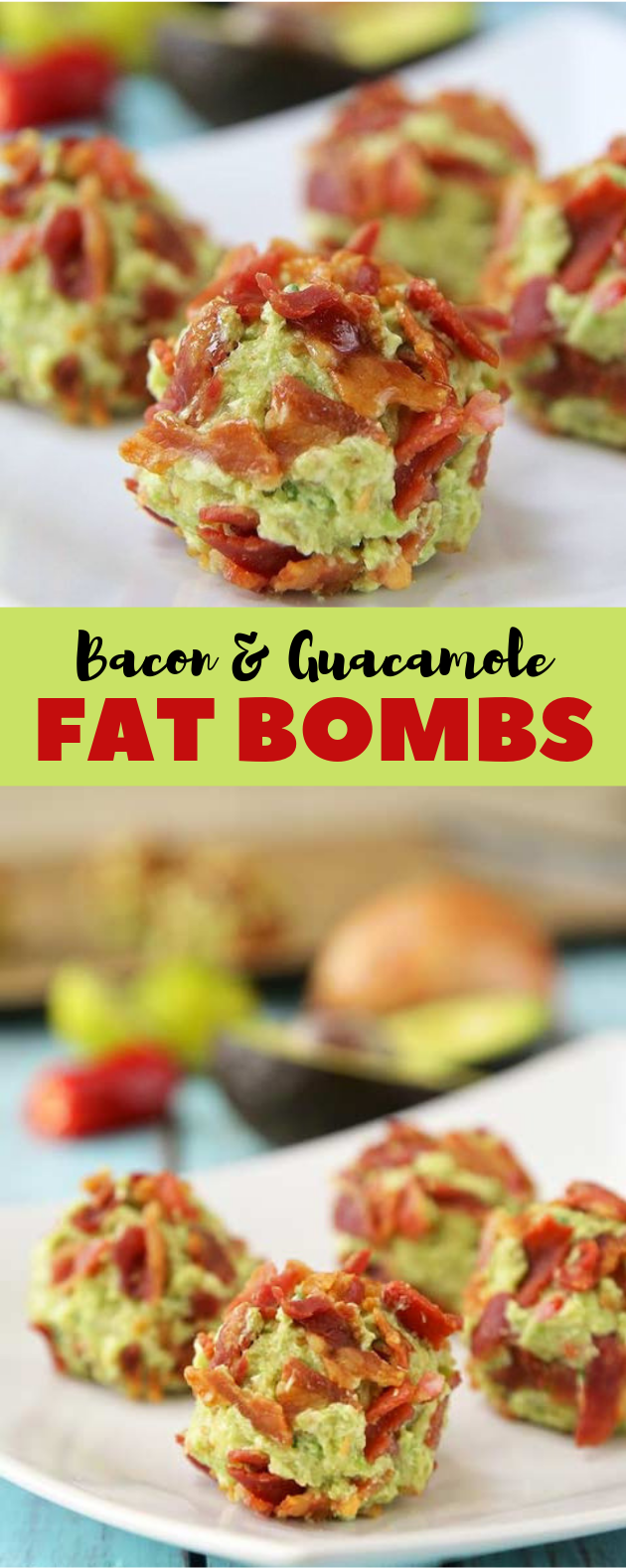 Bacon & Guacamole Fat Bombs #Keto #LowCarb #fatbombs #healthy #appetizers