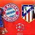 مشاهدة مباراة بايرن ميونيخ - أتلتيكو مدريد بث مباشر إياب نصف نهائي دوري أبطال أوروبا