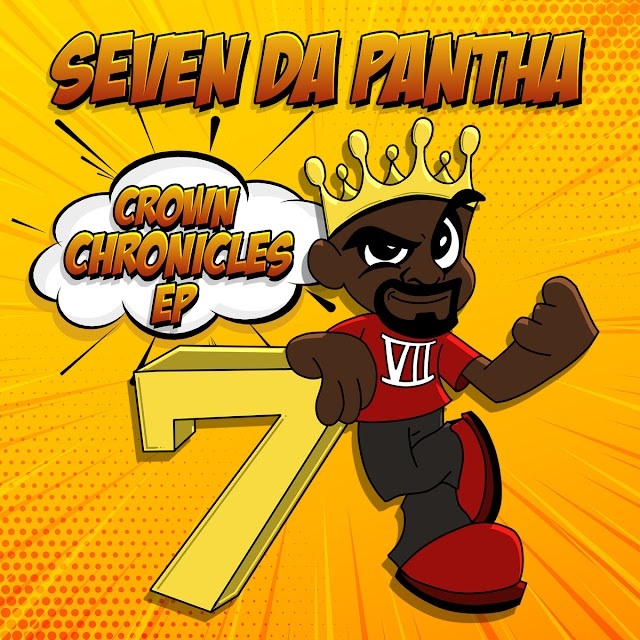 """Stream & Purchase """"The Crown Chronicles EP"""" by Seven Da Pantha"""