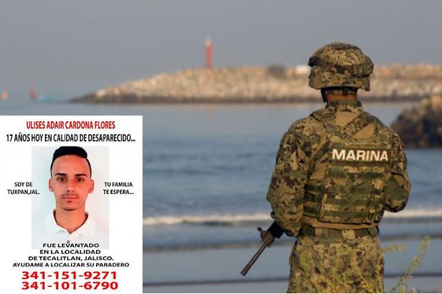 Ulises quería formar parte de la SEMAR y los marinos lo desaparecieron en Jalisco