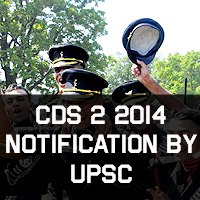 CDS 2 2014 Notification by UPSC
