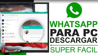 Como Descargar Whatsapp para PC 2019