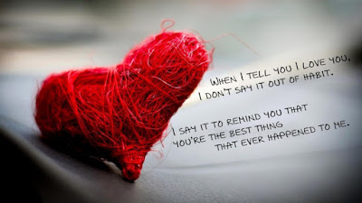 beautiful quotes on life with images:when i tell you i love you, i don't say it out of habit,