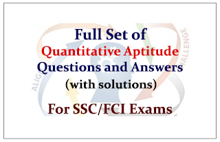 Set of Aptitude Practice Questions and answers for SSC and FCI