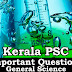Kerala PSC - Important and Expected General Science Questions - 48