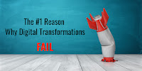 Number One Why Digital Transformation Fail
