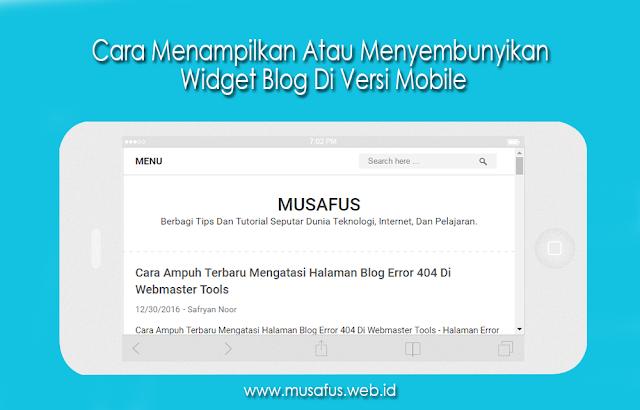 Cara Menampilkan Atau Menyembunyikan Widget Blog Di Versi Mobile