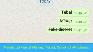 WhatsApp merupakan salah satu aplikasi gadget yang terdapat kaya penggunanya Tutorial Membuat Teks Tebal, Miring dan Coret di WhatsApp