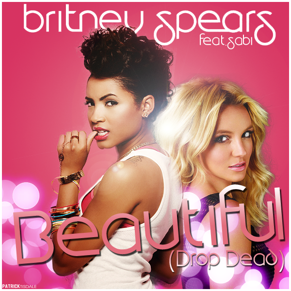 Britney Spears Feat. Sabi - (Drop Dead) Beautiful (Vocal Stems Version)