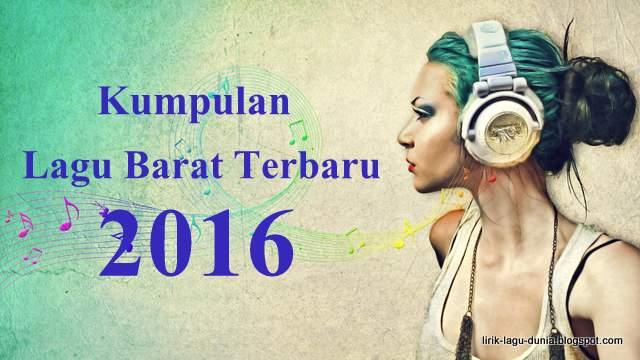 Tangga Lagu Barat terbaru 2016