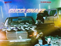 Wizkid Feat. Slimcase - Gucci Snake [Download]