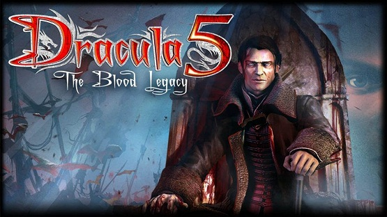Dracula 5 The Blood Legacy Game Free Download