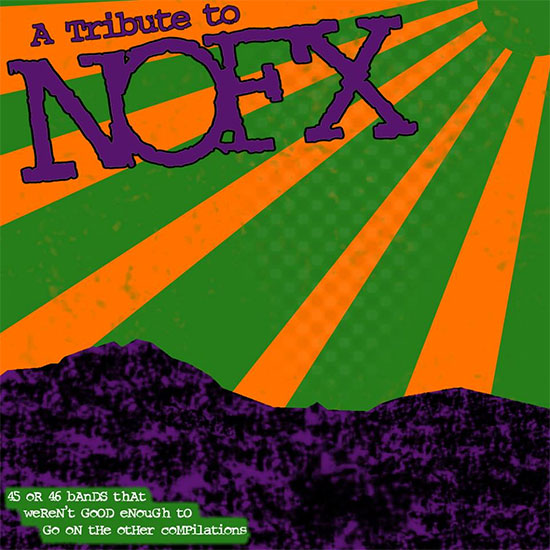 <center>VVAA - A Tribute To NOFX</center>