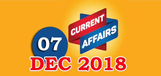 Kerala PSC Daily Malayalam Current Affairs 07 Dec 2018