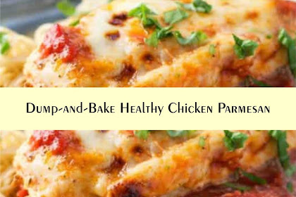 Dump-and-Bake Healthy Chicken Parmesan