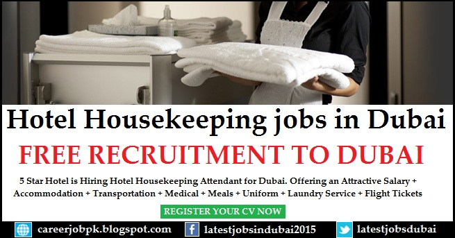 Hotel Housekeeping Jobs In Dubai Latest Jobs In Dubai 2017 Search Online J