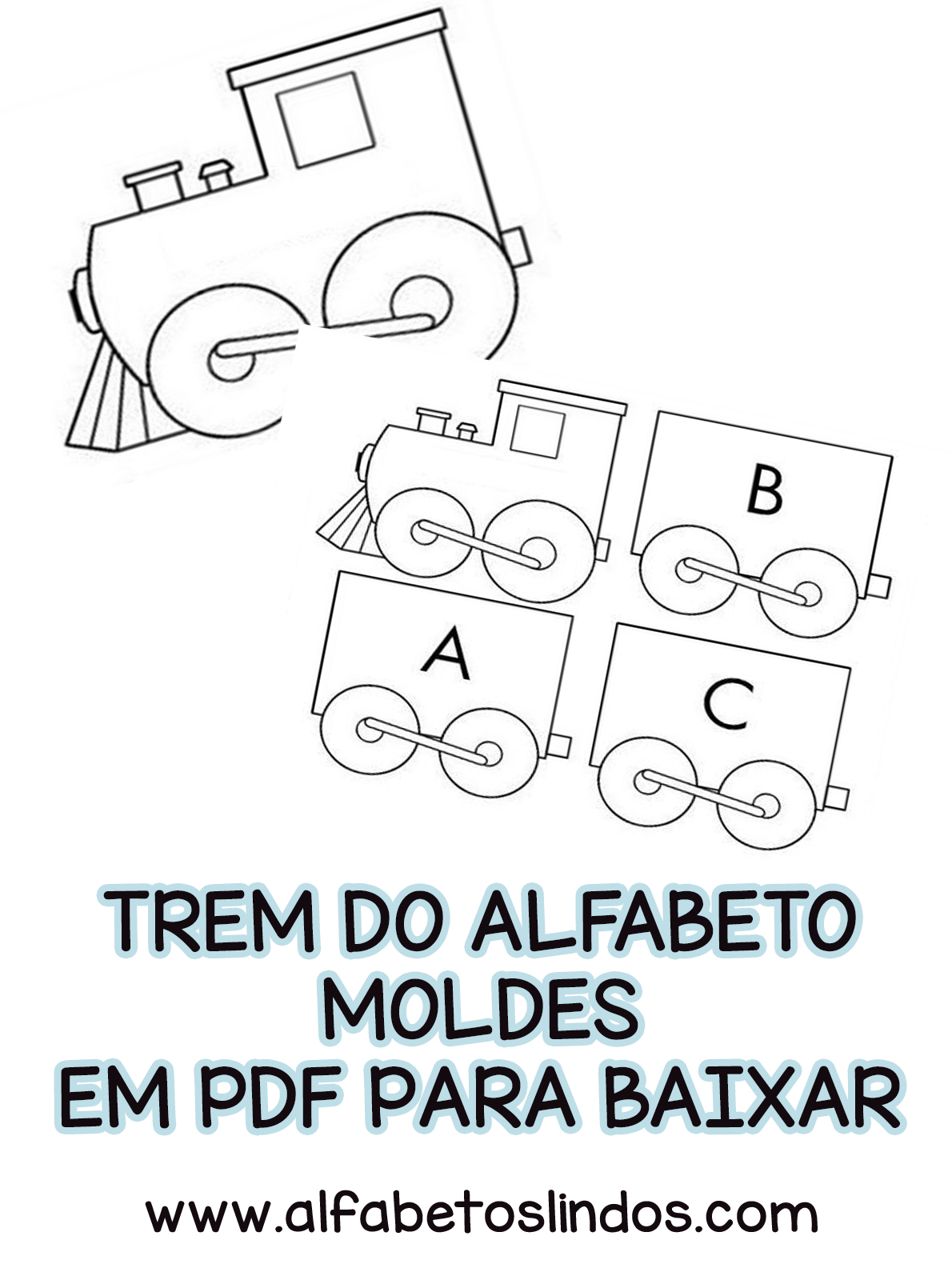 Moldes Do Trem Do Alfabeto Para Baixar Em Pdf Grátis Alfabetos Lindos